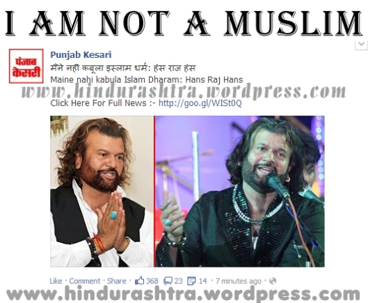 hans raj hans did not embrace islam